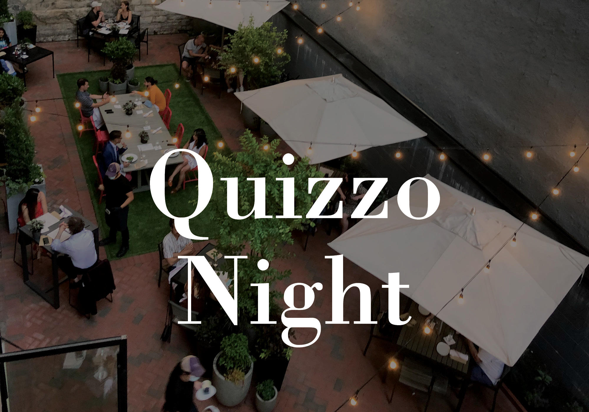 Quizzo in The Garden!